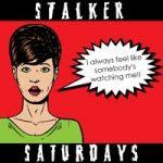 Stalker Saturdays 08.28.10