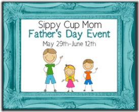 Father's Day event - Sippy Cup Mom