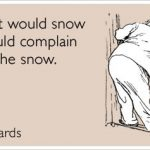 Sunday Funny: Let's Complain About The Snow!
