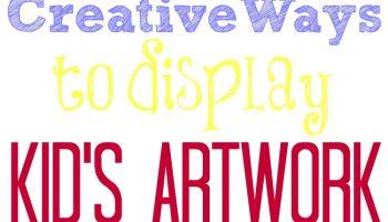 Creative Ways to Display Kid's Artwork
