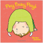 Book Review & Giveaway: Play Baby Play!