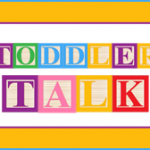 Toddler Talk: In the Kitchen with your Toddler