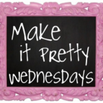 Make It Pretty Wednesdays: Ways to Create a Memorable Father's Day!