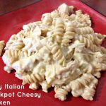 Recipe: Zesty Italian Crockpot Cheesy Chicken