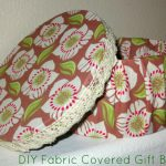 Make It Pretty Wednesdays: Easy Fabric Covered Gift Box