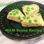 Fun St. Patrick's Day M&M Scones Recipe!