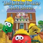 Veggie Tales: The Little House That Stood DVD {Review and Giveaway}