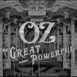 Watch Now: Oz The Great & Powerful – Opening Sequence! #DisneyOz