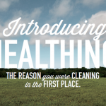 Stop Cleaning and Start Healthing