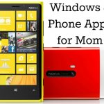 Windows 8 Phone Apps Mom Will Love