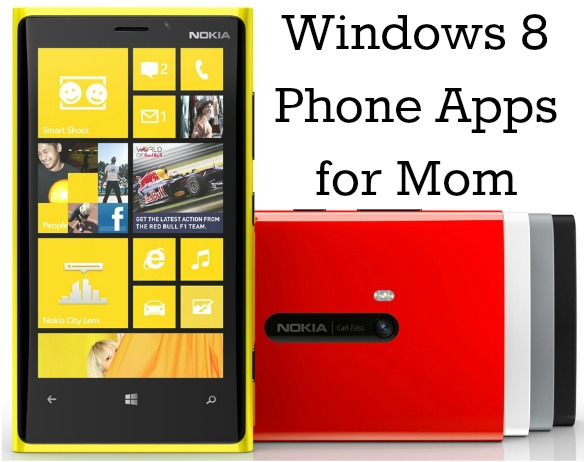 Windows 8 Phone Apps for Mom