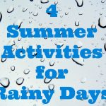 4 Productive Summer Break Activities Perfect for Rainy Days
