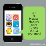 Top 6 Money-Making Apps To Use While You Shop