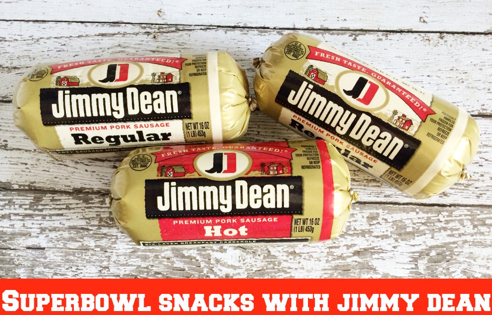 Superbowl Snacks with Jimmy Dean