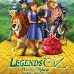 Legends of Oz: Dorothy's Return Trailer