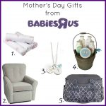 Mother's Day Gifts at Babies R Us {$150 Gift Card Giveaway}