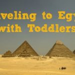 Taking Toddlers to Egypt