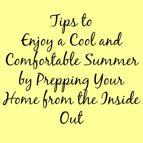 Tips for a Cool and Comfortable Summer