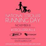 National Stroller Running Day is November 8th #StrollerRun14