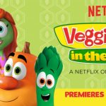VeggieTales in the House Streams on Netflix November 26th