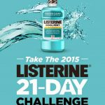 Completing the LISTERINE 21 Day Challenge!