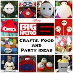 Big Hero 6 Crafts, Food and Party Ideas