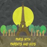 Fun Family Plans: Paris for Parents and Kids