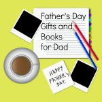 Father's Day Gifts and Books for Dad