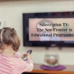 Subscription TV: The New Frontier in Educational Programming