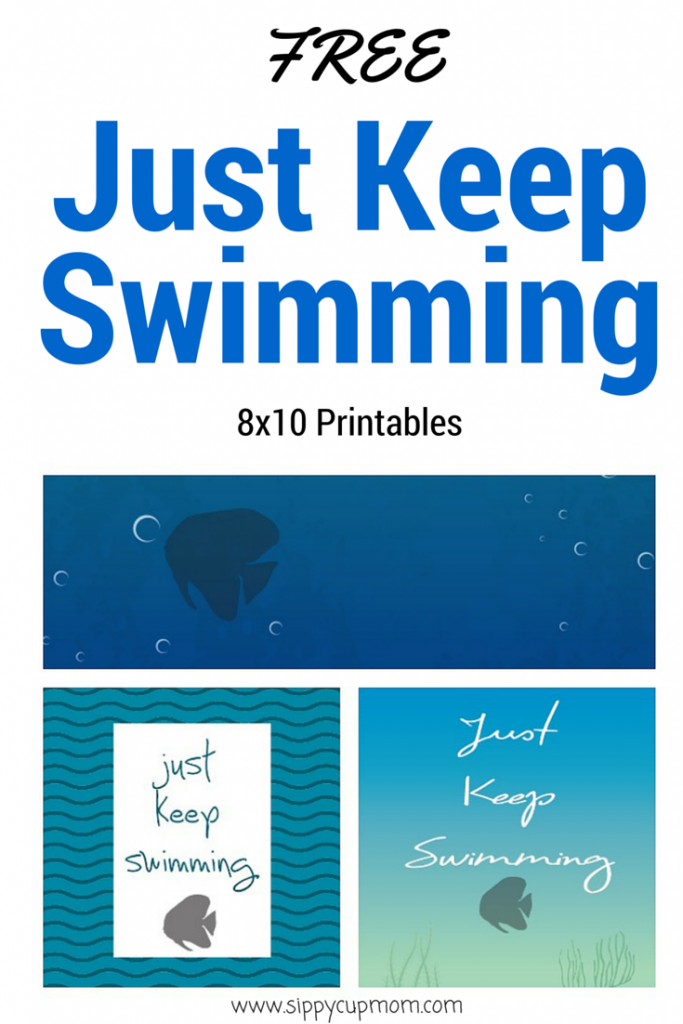 Free Just Keep Swimming 8x10 Printables