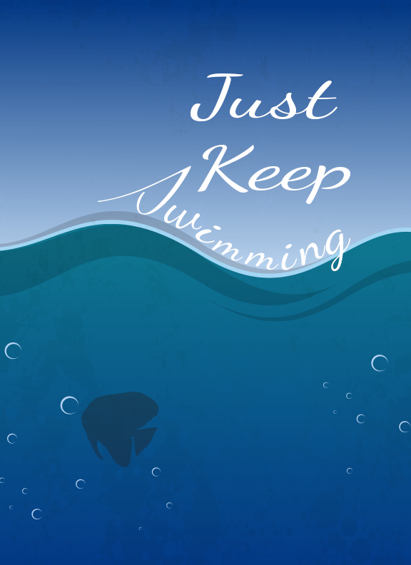 Free Just Keep Swimming Printable