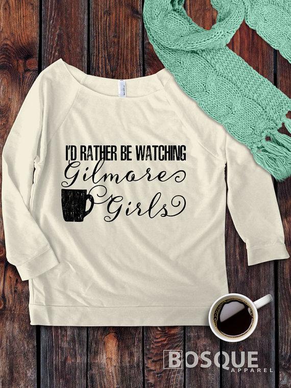 I'd Rather Be Watching Gilmore Girls Sweatshirt