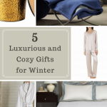 5 Luxurious and Cozy Gifts for Winter