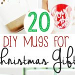 DIY Mugs for Christmas Gifts