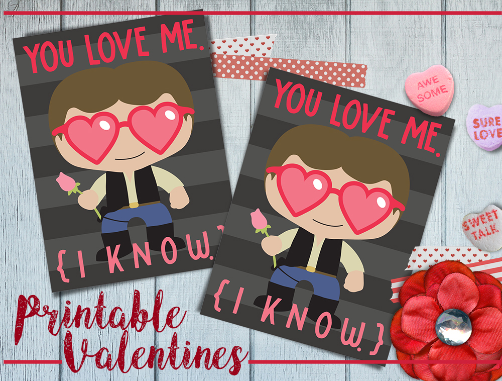 Free Printable Han Solo Valentine's Day Cards
