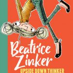 Be Zany with Beatrice Zinker, Upside Down Thinker