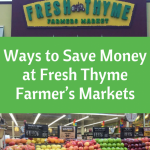 7 Ways to Save Money at Fresh Thyme Farmer's Markets