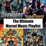 The Ultimate Marvel Movies Music Playlist