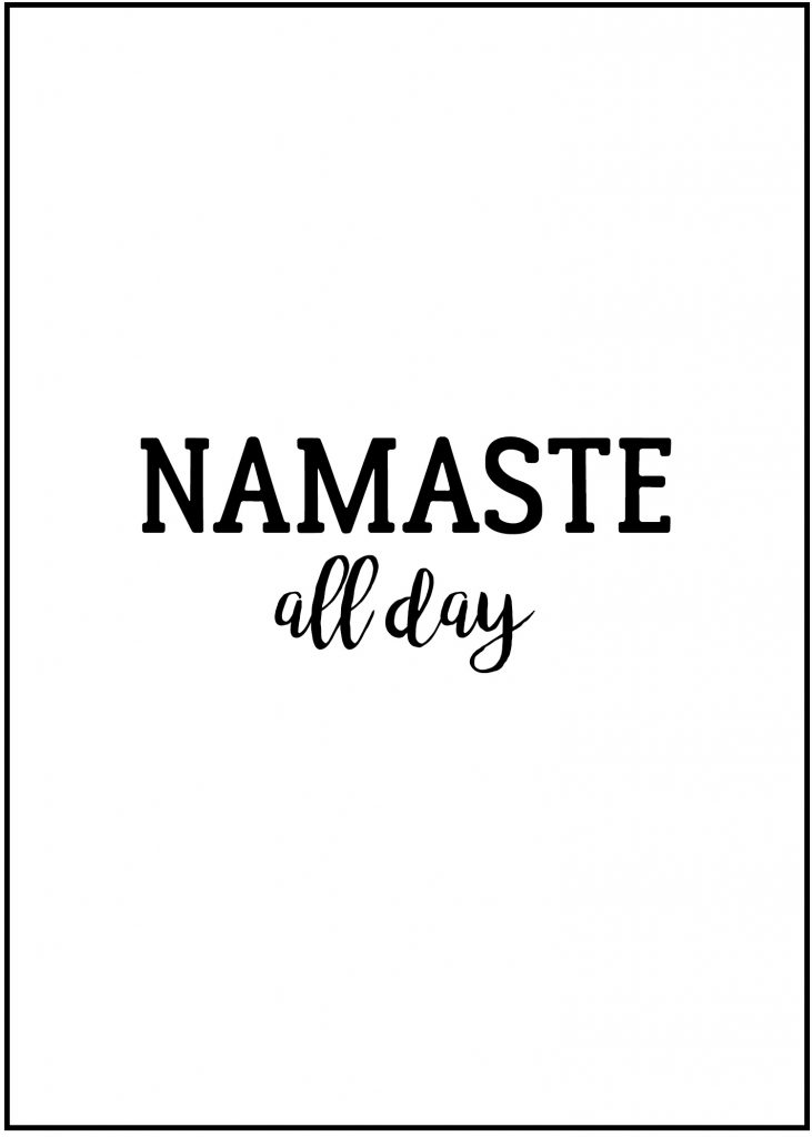 Click to Print Namaste All Day