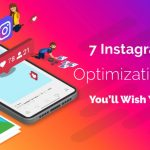 7 Instagram Ads Optimization Ideas You'll Wish You Knew